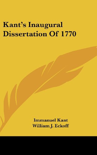 Kant's Inaugural Dissertation of 1770 (9781161491418) by Kant, Immanuel