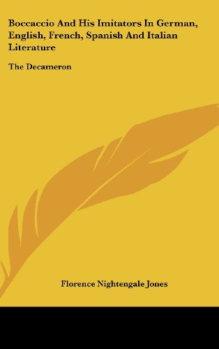 9781161492187: Boccaccio And His Imitators In German, English, French, Spanish And Italian Literature: The Decameron