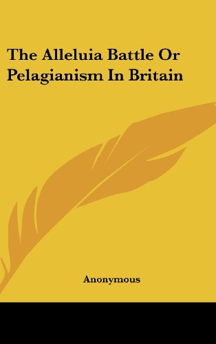 9781161496178: The Alleluia Battle Or Pelagianism In Britain