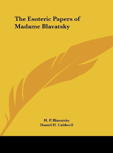9781161496345: The Esoteric Papers of Madame Blavatsky