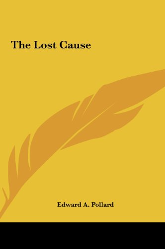 9781161496383: The Lost Cause