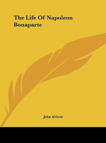 9781161496420: The Life of Napoleon Bonaparte