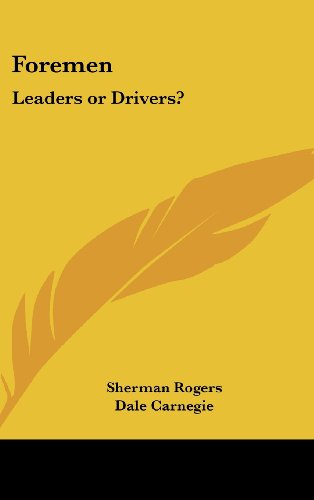 9781161498196: Foremen: Leaders or Drivers?