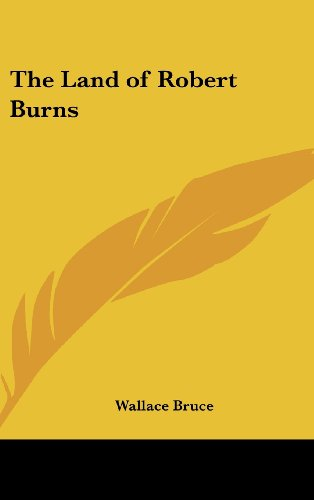 9781161498431: The Land of Robert Burns