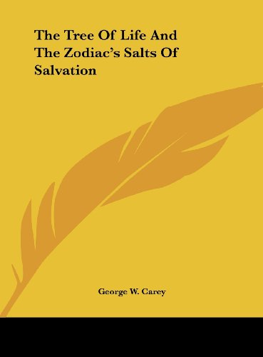 9781161499353: The Tree Of Life And The Zodiac's Salts Of Salvation