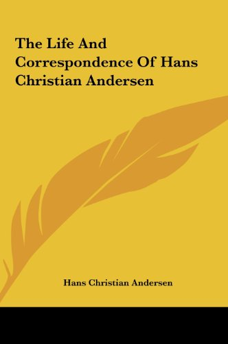 9781161499643: The Life And Correspondence Of Hans Christian Andersen