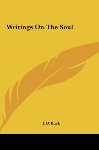 9781161499810: Writings On The Soul