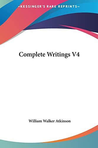 9781161500004: Complete Writings V4