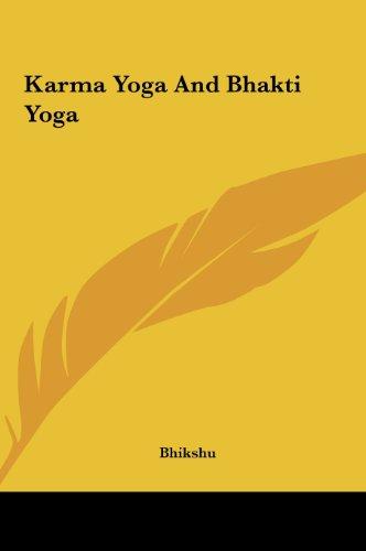 9781161500141: Karma Yoga And Bhakti Yoga