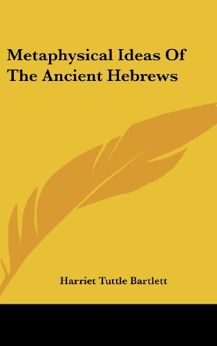 9781161503296: Metaphysical Ideas Of The Ancient Hebrews