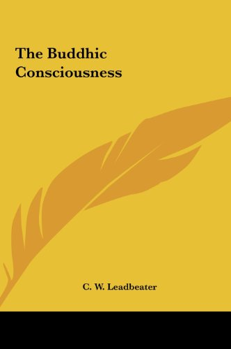 9781161504590: The Buddhic Consciousness
