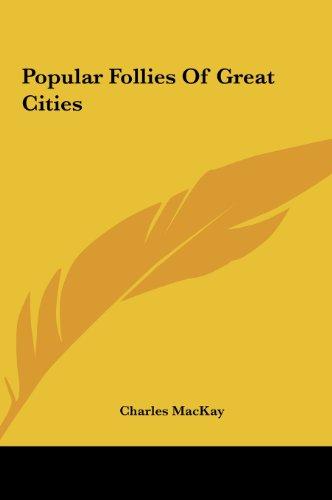 9781161506976: Popular Follies Of Great Cities