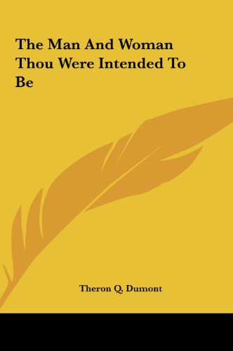 9781161507188: The Man And Woman Thou Were Intended To Be