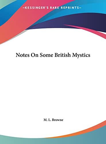 9781161507478: Notes On Some British Mystics