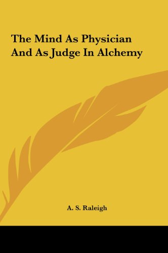 9781161508277: The Mind As Physician And As Judge In Alchemy