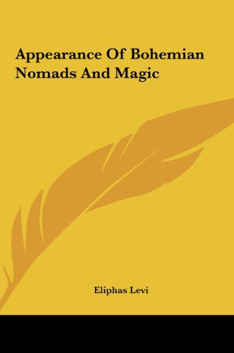 9781161510140: Appearance Of Bohemian Nomads And Magic