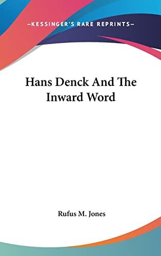 9781161513639: Hans Denck And The Inward Word