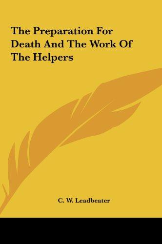 9781161515015: The Preparation For Death And The Work Of The Helpers