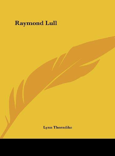 9781161517668: Raymond Lull