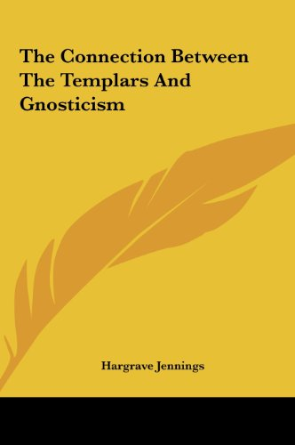 9781161518610: The Connection Between The Templars And Gnosticism