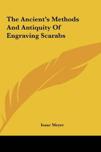 9781161520255: The Ancient's Methods And Antiquity Of Engraving Scarabs