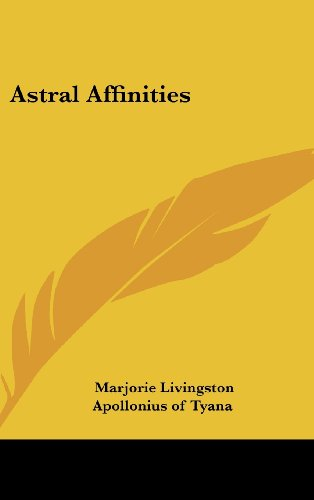 9781161520354: Astral Affinities