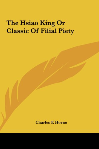 9781161522150: The Hsiao King Or Classic Of Filial Piety