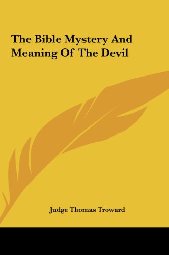 9781161522273: The Bible Mystery And Meaning Of The Devil