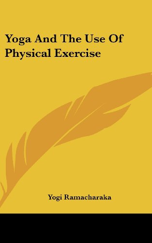 9781161522747: Yoga And The Use Of Physical Exercise