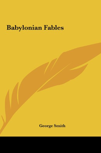 9781161524949: Babylonian Fables