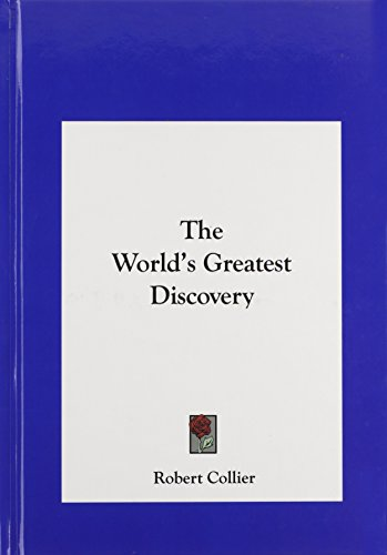 9781161525724: The World's Greatest Discovery