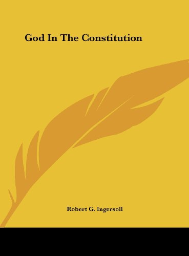 9781161526561: God In The Constitution
