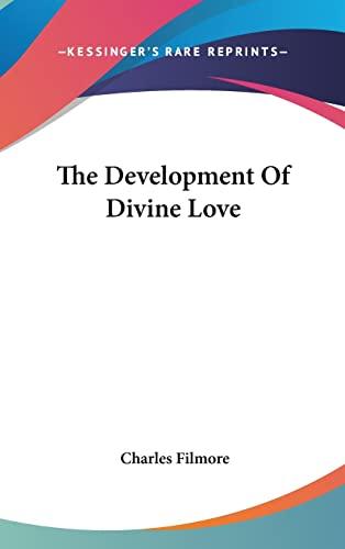 9781161526745: The Development Of Divine Love