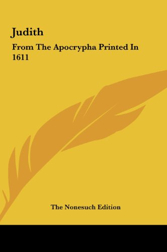 9781161528619: Judith: From The Apocrypha Printed In 1611