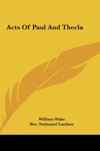 9781161529104: Acts Of Paul And Thecla