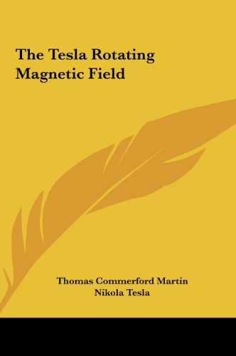 9781161529234: The Tesla Rotating Magnetic Field