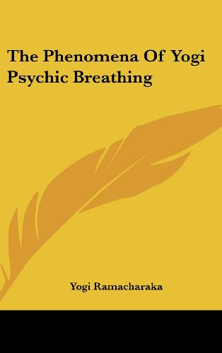 9781161529401: The Phenomena Of Yogi Psychic Breathing