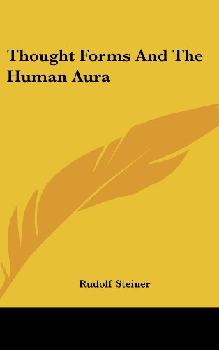 9781161529685: Thought Forms And The Human Aura