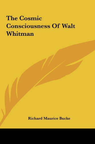 9781161531077: The Cosmic Consciousness Of Walt Whitman