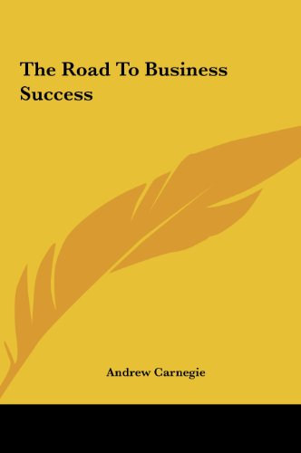 9781161534016: The Road to Business Success the Road to Business Success
