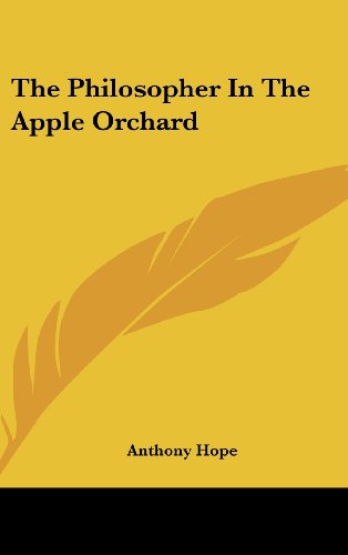 9781161534221: The Philosopher In The Apple Orchard