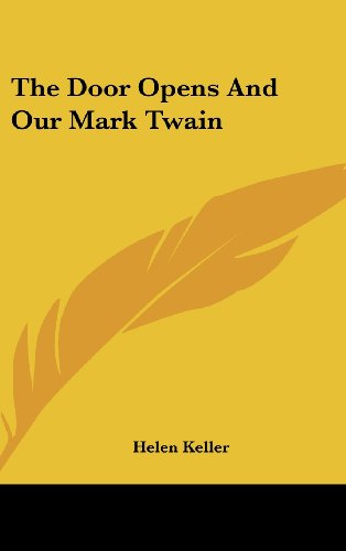 9781161534450: The Door Opens And Our Mark Twain