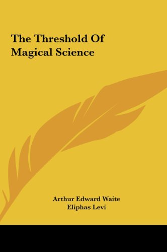 9781161535440: The Threshold Of Magical Science