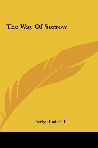 9781161537659: The Way Of Sorrow