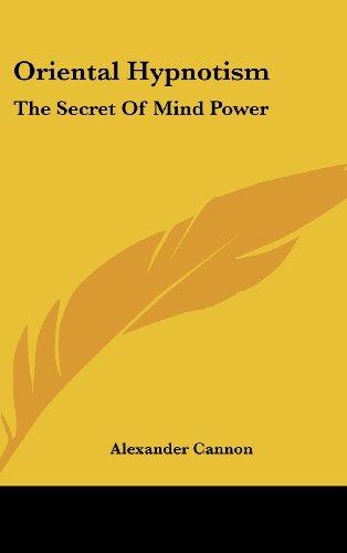 9781161538090: Oriental Hypnotism: The Secret of Mind Power
