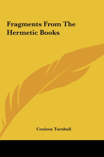 9781161542967: Fragments From The Hermetic Books