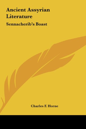 9781161543391: Ancient Assyrian Literature: Sennacherib's Boast