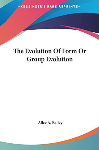 9781161543414: The Evolution Of Form Or Group Evolution