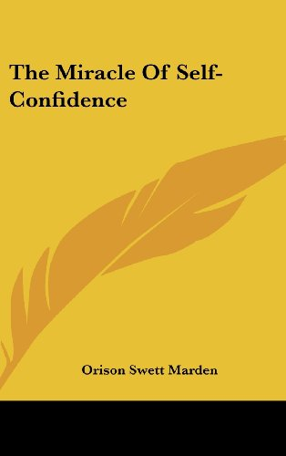 9781161545104: The Miracle Of Self-Confidence
