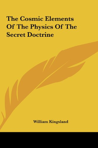 9781161547733: The Cosmic Elements of the Physics of the Secret Doctrine